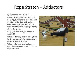 Rope Stretch – Adductors