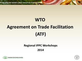 Regional IPPC Workshops   2014