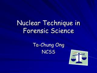 Nuclear Technique in Forensic Science