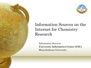Information Sources on the Internet for Chemistry Research
