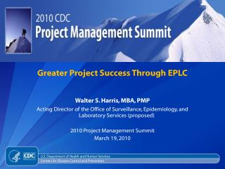 Greater Project Success Through EPLC