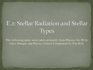 E.2: Stellar Radiation and Stellar Types