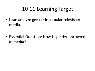 10-11 Learning Target