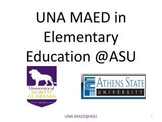 UNA MAED in Elementary  Education @ASU