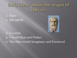 Early ideas about the origin of species