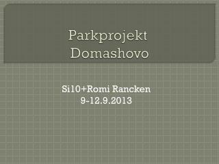 Parkprojekt Domashovo