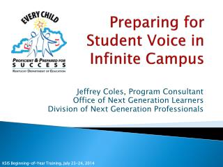 Preparing for Student Voice in Infinite Campus