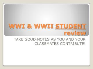 WWI & WWII  STUDENT  review
