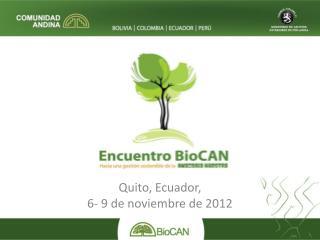 Quito, Ecuador,  6- 9 de noviembre de 2012