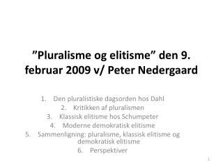 Pluralisme og elitisme  den 9. februar 2009 v
