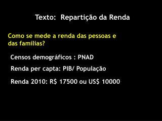 Texto:  Repartição da Renda