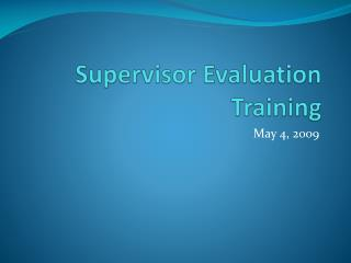 Supervisor Evaluation Training