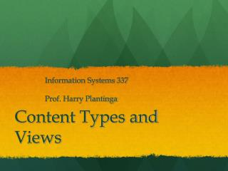 Content Types and Views