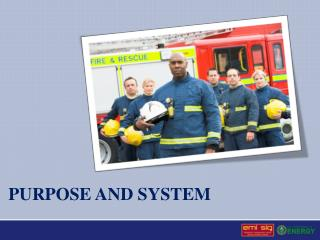 purpose and system