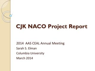 CJK NACO Project Report