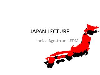 JAPAN LECTURE