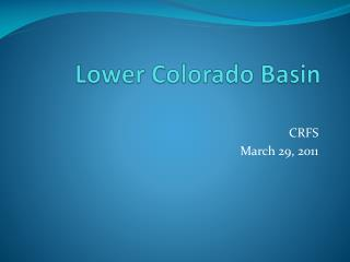 Lower  Colorado  Basin
