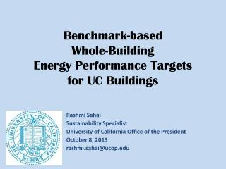 Benchmark-based  Whole-Building  Energy Performance Targets  for UC Buildings