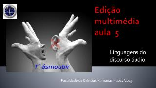 Edição multimédia aula  5