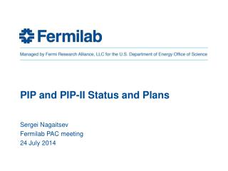 PIP and PIP-II Status and Plans