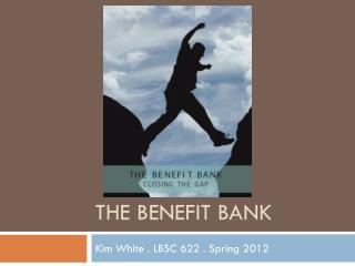 The Benefit Bank