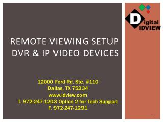 Remote Viewing Setup DVR & IP Video Devices