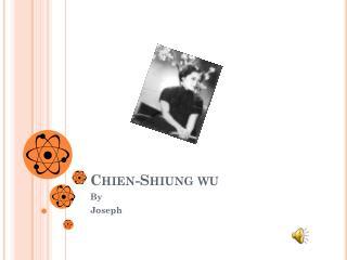 Chien-Shiung  w u