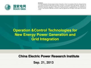Operation &Control Technologies for New Energy Power Generation and Grid Integration