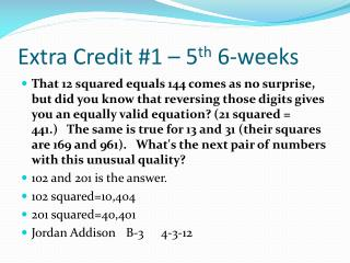 Extra Credit #1 – 5 th  6-weeks