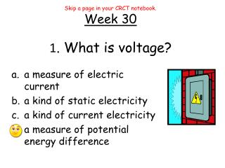 1 . What is voltage?