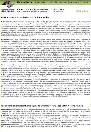 Plano de Ensino  -  Ensino  Médio   -  Física -  1º ano  -   Prof. Farlei Roberto Mazzarioli