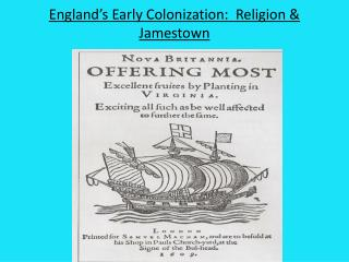 England's Early Colonization:   Religion &  Jamestown