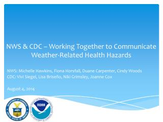 NWS & CDC – Working Together to Communicate Weather-Related Health Hazards
