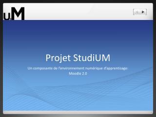 Projet  StudiUM