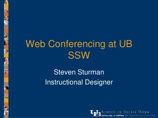 Web Conferencing at UB SSW