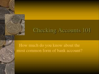 Checking Accounts 101