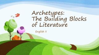 Archetypes:  The Building Blocks of Literature