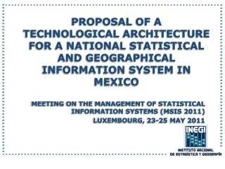 Meeting on the Management of Statistical Information Systems (MSIS 2011)