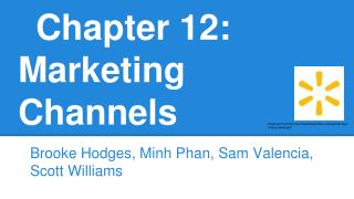 Chapter 12: Marketing Channels