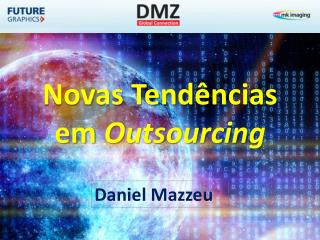 Novas Tend�ncias  em  Outsourcing