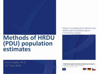 Methods of HRDU (PDU) population estimates