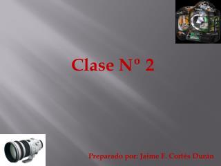 Clase Nº 2