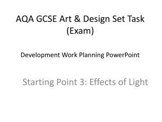 AQA GCSE Art & Design Set Task (Exam)