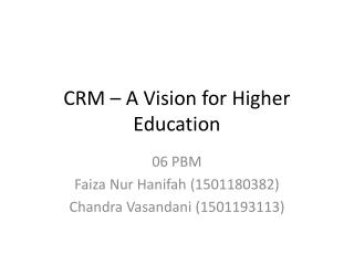 CRM – A Vision for Higher Education