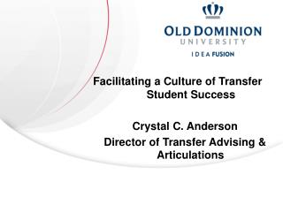 Facilitating a Culture of Transfer 		Student Success Crystal C. Anderson