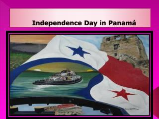 Independence Day in Panamá