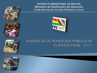 AUDIENCIA DE RENDICION PUBLICA DE CUENTAS FINAL  2011