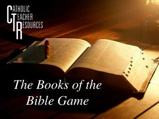The Books of the  Bible Game