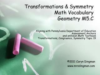 Transformations  Symmetry  Math Vocabulary Geometry M5.C