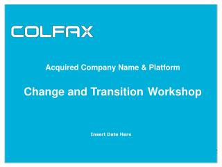 Acquired Company Name & Platform Change and Transition Workshop